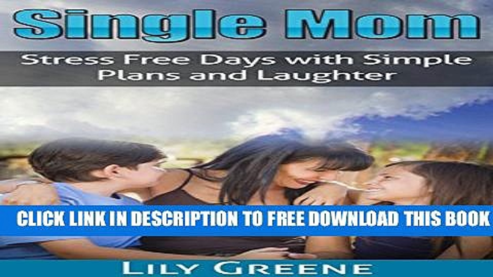 Collection Book Single Mom: Stress Free Days with Simple Plans and Laughter (Single Parents,