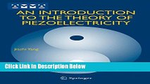 PDF An Introduction to the Theory of Piezoelectricity (Advances in