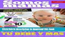 [PDF] Revista Somos Mamás (N°1 Año 1) Especial embarazadas: Embarazo, maternidad, bebés,