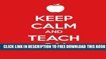 New Book Keep Calm and Teach On: A Gift Journal for Teachers (Keep Calm Journals)