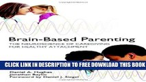 Collection Book Brain-based Parenting: How Neuroscience Can Foster Healthier Relationships With Kids