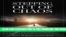 Collection Book Stepping Out of Chaos: Surviving Divorce: Transforming Pain to Possibility