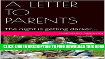 New Book A LETTER TO PARENTS: The night is getting darker...