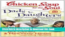 New Book Chicken Soup for the Soul: Dads   Daughters: Stories about the Special Relationship