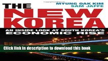 Collection Book The New Korea: An Inside Look at South Korea s Economic Rise