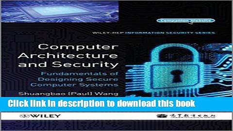 [Read PDF] Computer Architecture and Security: Fundamentals of Designing Secure Computer Systems