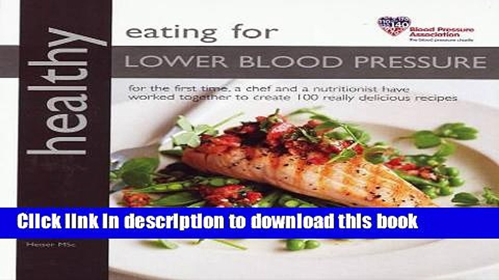 PDF] Healthy Eating for Lower Blood Pressure: In Association With Blood  Pressure Association - video dailymotion