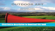 [PDF] Outdoor Art: Extraordinary Sculpture Parks and Art in Nature Popular Colection