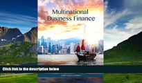 READ FREE FULL  Multinational Business Finance (14th Edition) (Pearson Series in Finance)  READ