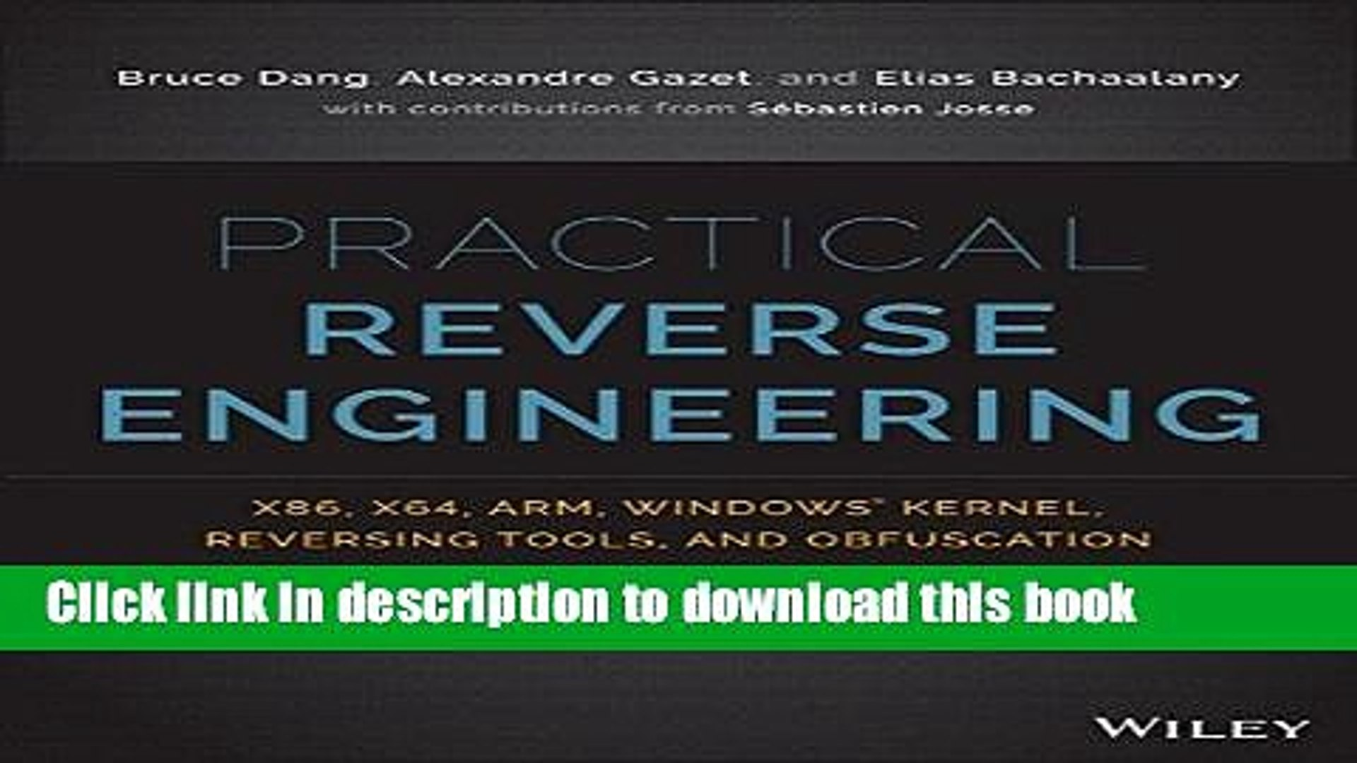 [PDF] Practical Reverse Engineering: x86, x64, ARM, Windows Kernel,  Reversing Tools, and