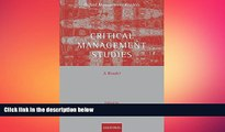 FREE DOWNLOAD  Critical Management Studies: A Reader (Oxford Management Readers)  FREE BOOOK