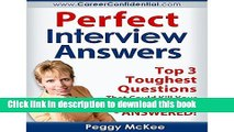 [PDF] Perfect Interview Answers: Answers for the Top 3 Tough Interview Questions Popular Online