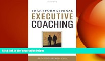 FREE DOWNLOAD  Transformational Executive Coaching READ ONLINE