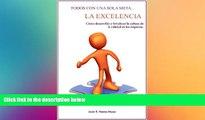 FREE DOWNLOAD  TODOS CON UNA SOLA META: LA EXCELENCIA (Spanish Edition)  DOWNLOAD ONLINE