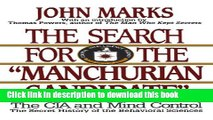 "[PDF] The Search for the ""Manchurian Candidate"": The CIA and Mind Control: The Secret History of"