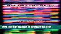 [Read PDF] Racing the Beam: The Atari Video Computer System (Platform Studies) Ebook Online