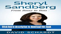 [Read PDF] Sheryl Sandberg: From Bossy to Boss (Webmasters Book 3) Ebook Online