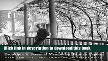 [PDF] Brooklyn: A Personal Memoir: With the lost photographs of David Attie Popular Colection