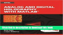 [PDF] Analog and Digital Holography with MATLAB (Press Monograph) Popular Online