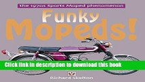 [PDF] Funky Mopeds!: The 1970s Sports Moped phenomenon Full Online