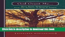 [PDF] God Grant Me: More Daily Meditations from the Authors of Keep It Simple (Hazelden