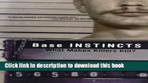[PDF] Base Instincts: What Makes Killers Kill? Popular Colection