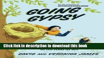 New Book Going Gypsy: One Couple s Adventure from Empty Nest to No Nest at All
