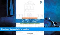 FAVORIT BOOK Instructional Design for Teachers: Improving Classroom Practice READ EBOOK