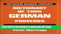 [PDF] Dictionary of 1000 German Proverbs (Hippocrene Bilingual Proverbs) Full Online