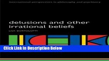 Books Delusions and Other Irrational Beliefs (International Perspectives in Philosophy and