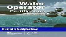 [PDF] Water Operator Certification Study Guide: A Guide to Preparing for Water Treatment and