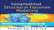 [PDF] Longitudinal Structural Equation Modeling (Methodology in the Social Sciences) Popular