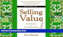 Must Have PDF  Selling Value: Key Principles of Value-Based Selling  Best Seller Books Most Wanted