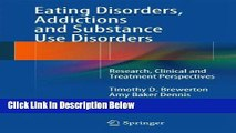 Books Eating Disorders, Addictions and Substance Use Disorders: Research, Clinical and Treatment