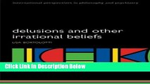 Ebook Delusions and Other Irrational Beliefs (International Perspectives in Philosophy and