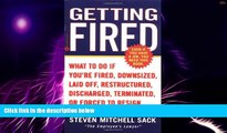 Big Deals  Getting Fired: What to Do if You re Fired, Downsized, Laid Off, Restructured,