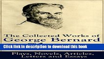 [PDF] The Collected Works of George Bernard Shaw: Plays, Novels, Articles, Letters and Essays:
