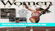 [PDF] Women in Sports: The Complete Book on the World s Greatest Female Athletes Download Online