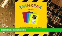 Big Deals  Thinkpak: A Brainstorming Card Deck  Free Full Read Most Wanted