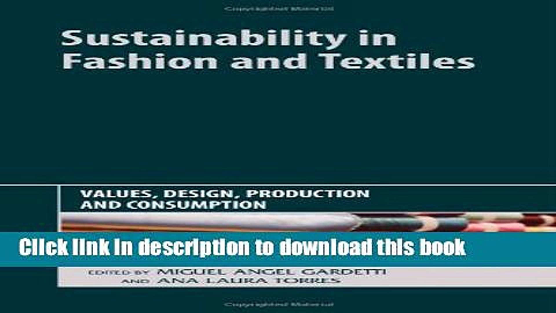 Pdf Sustainability In Fashion And Textiles Values Design Production And Consumption Popular Video Dailymotion