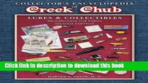[Popular Books] Collectors Encyclopedia of Creek Chub Lures and Collectibles Free Online