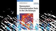 Download Nanosystem Characterization Tools in the Life Sciences Nanotechnologies for the Life Sciences Pdf