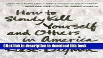 [PDF] How to Slowly Kill Yourself and Others in America Popular Online