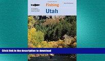 READ  Fishing Utah: An Angler s Guide To More Than 170 Prime Fishing Spots (Fishing Series) FULL