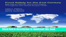 [Popular Books] Food Safety for the 21st Century: Managing HACCP and Food Safety throughout the