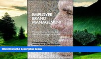 Must Have  Employer Brand Management: Practical Lessons from the World s Leading Employers  READ