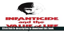 [PDF] Infanticide and the Value of Life Full Colection