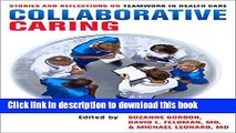 [PDF] Collaborative Caring: Stories and Reflections on Teamwork in Health Care Full Colection