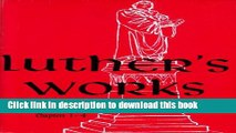 [PDF] Luther s Works Lectures on Galatians: Chapters 1-4 (Luther s Works) (Luther s Works