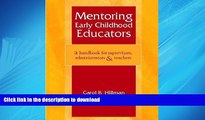 READ THE NEW BOOK Mentoring Early Childhood Educators: A Handbook for Supervisors, Administrators,